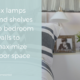 Small Bedrooms, Big Solution: How To Make Bedrooms Appear Larger