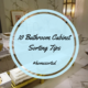 10 Bathroom Cabinet Sorting Tips