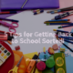 5 Tips for Getting Back to School Sorted