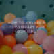 How to Create A Toy Library for Your Kids