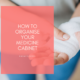 How to Organise Your Medicine Cabinet