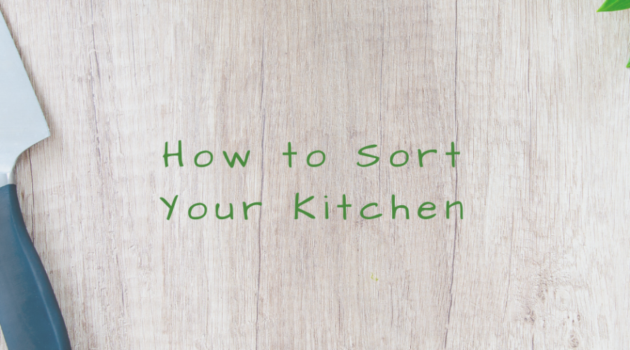 How to Sort Your Kitchen