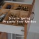 How to Spring Organise Your Kitchen