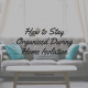 How to Stay Organised During Home Isolation